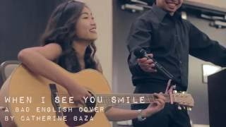 Catherine Baza - When I See You Smile Cover