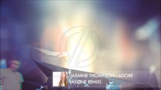 Jasmine Thompson - Adore (AXONE REMIX)