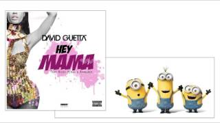 David Guetta - Hey Mama ft Nicki Minaj, Bebe Rexha & Afrojack [Minions Version]