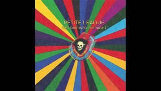 Petite League - Sun Dogs