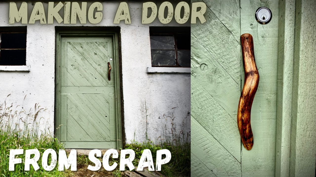 Off Grid Ireland | Self Sufficiency | Making a Door for FREE from Scrap!