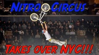 Nitro Circus Takes Over New York City!