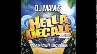 DJ MAM'S Hella Decalé Remix 2013