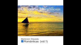 10 Mantovani - Theme for Young Lovers - Orquestas Maravillosas, Románticas Vol. I