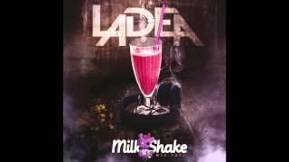 09. Poussiere LADEA MilkShake