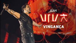 Luan Santana - vingança (DVD VIVA) [Vídeo Oficial]