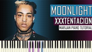How To Play: XXXTENTACION - Moonlight | Piano Tutorial