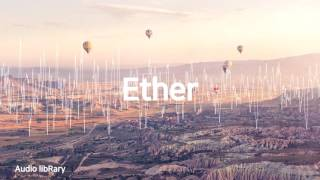 Ether - Silent PartnerㅣYouTube Background Music(No Copyright, Royalty Free)