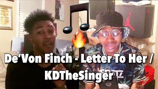 De'Von Finch - Letter To Her / KDTheSinger