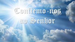 Taizé -  Confiemo nos ao Senhor