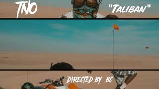 NEW*** TNO - Taliban (Preview)