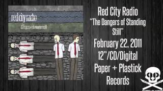 "Red City Radio - ""The Dangers of Standing Still"" - Two For Flinching"