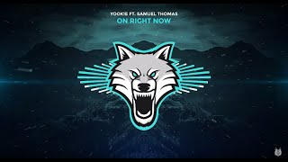 YOOK!E - On Right Now ft. Samuel Thomas