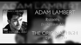 Adam Lambert Rumors ft.Tove Lo - Lyrics