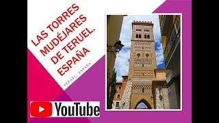 8. TORRES MUDÉJARES. Teruel. España
