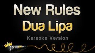Dua Lipa - New Rules (Karaoke Version)