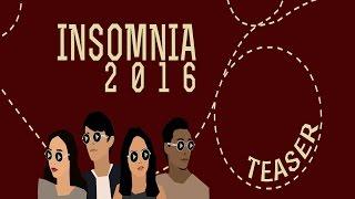 Teaser INSOMNIA 2016