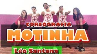 Motinha - Léo Santana - Coreografia | Cia Mais Dança