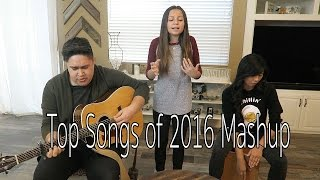 TOP SONGS OF 2016 MASHUP|SHAWN MENDES, SIA.etc|COVER BY MATTIE FAITH ft. JUSTIN CRITZ & NIKI ANGELES