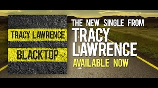 Tracy Lawrence: Blacktop - Official Lyric Video