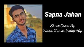 Sapna Jahan by Sivam Kumar Satapathy|Sonu Nigam and Neeti Mohan|Akshay Kumar & Jacqueline Fernandez|