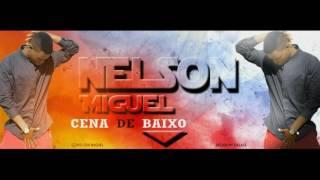 Nelson Miguel - Cena de Baixo [Kizomba Revelation 2016]