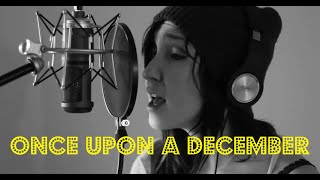 "Cover of ""Once Upon A December"" a cappella by Emily Wells!"