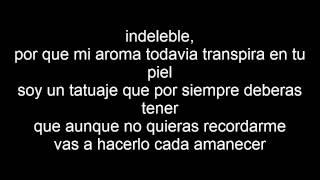 Indeleble - Banda los sebastianes (Letra)
