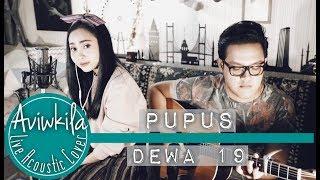 DEWA 19 - Pupus (Aviwkila Cover)