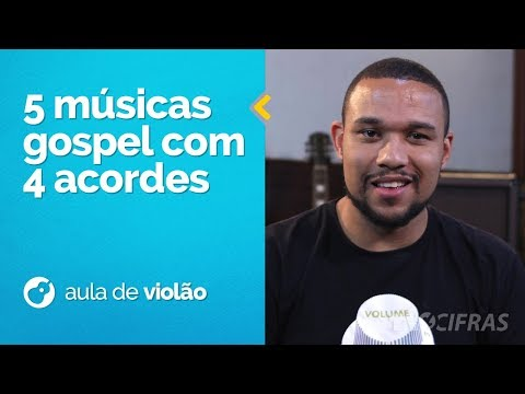 5 MÚSICAS GOSPEL FÁCEIS COM 4 ACORDES PARA INICIANTES