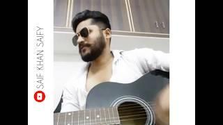 Chahun Mai Ya Na (Arijit Singh), cover by Saif Khan Saify | Aashiqui 2