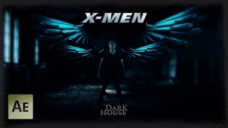 X-Men Angel l After Effects Tutorial Metal Wings Teaser X-Men Apocalypse