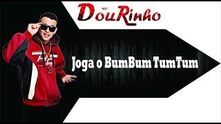 Mc Dourinho - Joga O BumBum TumTum