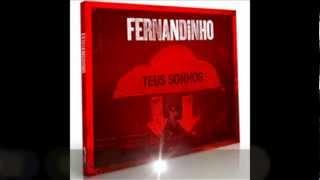 NOVO Cd TEUS SONHOS FERNANDINHO.wmv