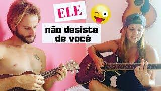 Ele não desiste de você - (Marquinhos Gomes) - Ukulele e Violão - GOSPEL SURF MUSIC