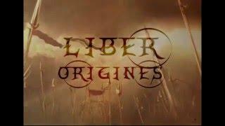 Les Chroniques de Liber, cycle 3 - Liber Origins d'A. CROCHET