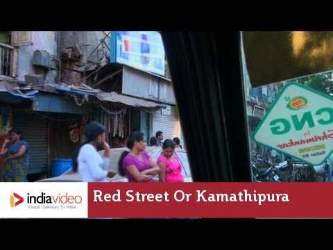Red Street or Kamathipura – Mumbai