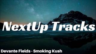 Devante Fields - Smoking Kush