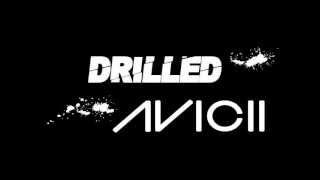 Avicii - Silhouettes (Drilled remix)