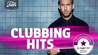 Clubbing Hits de Filtr con lo mejor de 2015! Escúchala en Spotify!