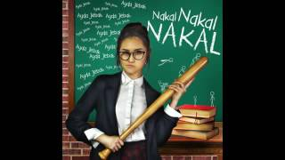 Nakal Nakal Nakal OST Awak Sangat Nakal :Ayda Jebat