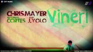 Chris Mayer feat. Cortes & J.Yolo - Vineri (Lyric Video)