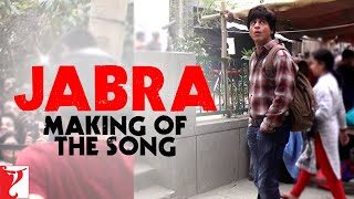 Making Of The Song - Jabra Fan Anthem | Fan | Shah Rukh Khan width=
