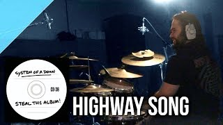 "System of a Down - ""Highway Song"" drum cover by Allan Heppner"