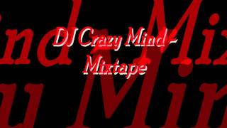 DJ Crazy Mind - From Mixtape