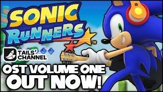 Sonic Runners Original Soundtrack Volume 1 Out Now!