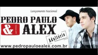 Pedro Paulo e Alex - Adultério - Funknejo  #sertanejouniversitário #aquiésertanejonaveia
