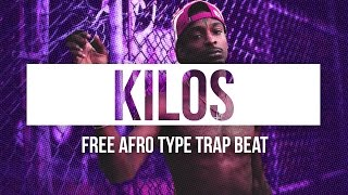 Afro Type Hard Hip Hop Club Trap Beat Instrumental 2017 'Kilos' | Chuki Beats