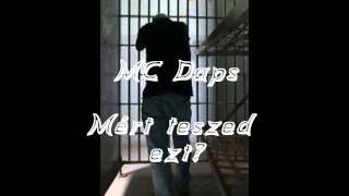MC Daps - Mért teszed ezt? | Álomlány | 2011