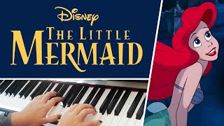 Part of Your World from The Little Mermaid. Composed by Alan Menken - PIANO COVER